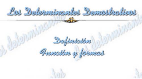http://www.vicentellop.com/gramatica/determinantes/demostrativos/demostrat.html