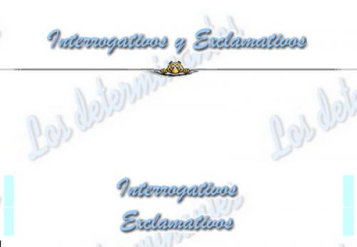 http://www.vicentellop.com/gramatica/determinantes/interrog-exclam/interrog.html
